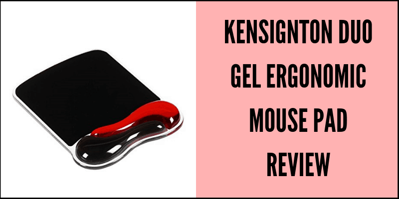 Kensington Duo Gel Mouse Pad Review